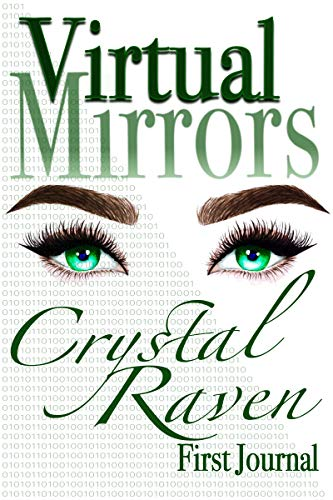 Virtual Mirrors : Crystal Raven
