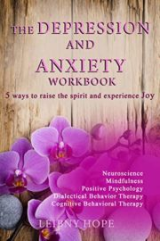 The Depression and Anxiety Workbook : Leibny Hope