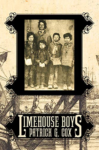 Limehouse Boys : Patrick G. Cox