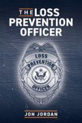 The Loss Prevention Officer : Jon Jordan