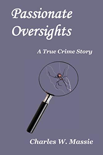 Passionate Oversights : Charles W. Massie