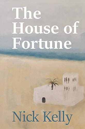 The House of Fortune : Nick Kelly