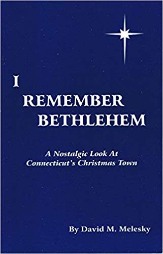 I Remember Bethlehem : David M. Melesky