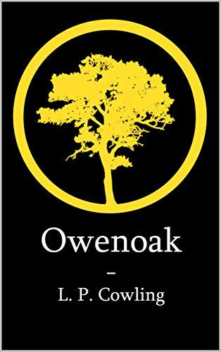 Owenoak : L. P. Cowling