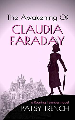 The Awakening of Claudia Faraday : Patsy Trench
