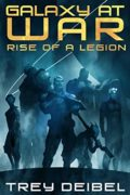 Galaxy at War: Rise of a Legion : Trey Deibel