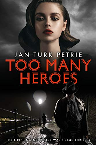 Too Many Heroes : Jan Turk Petrie