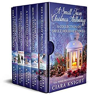 A Small Town Christmas Anthology : Ciara Knight