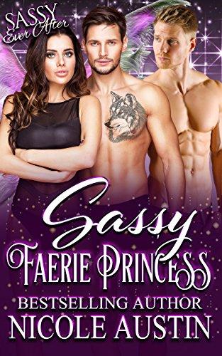 Sassy Faerie Princess : Nicole Austin