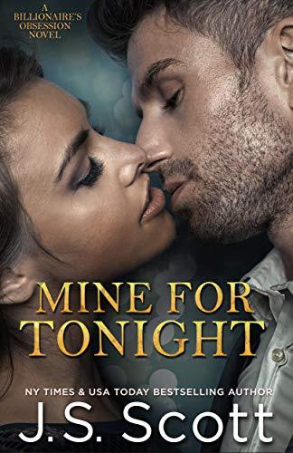 Mine for Tonight : J.S. Scott