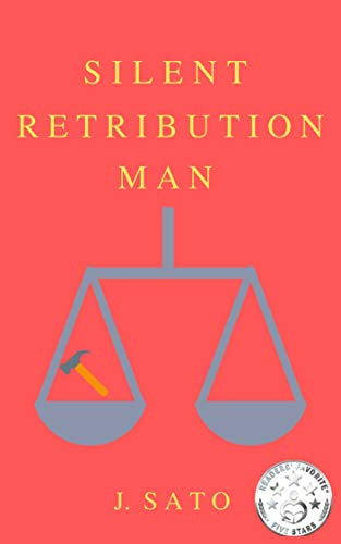Silent Retribution Man : J. Sato