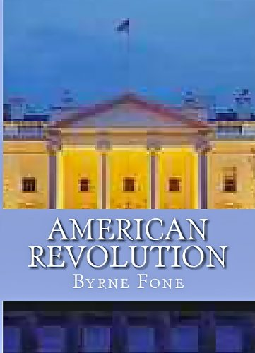 American Revolution: A Gay Novel : Byrne Fone