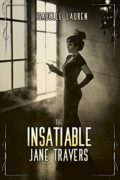 The Insatiable Jane Travers : Isabelle Lauren