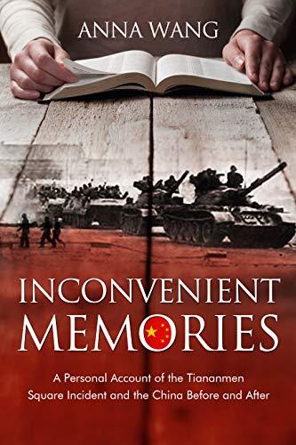 Inconvenient Memories : Anna Wang