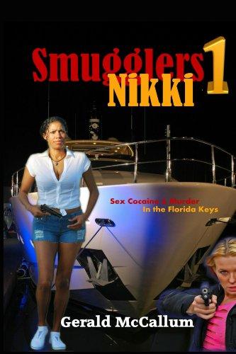 Smugglers 1: Nikki : Gerald McCallum
