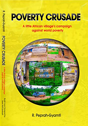 Poverty Crusade : Robert Peprah-Gyamfi