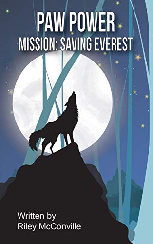 Paw Power Mission: Saving Everest : G McConville