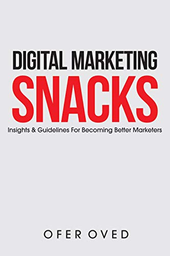 Digital Marketing Snacks : Ofer Oved
