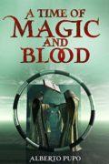 A Time of Magic and Blood : Alberto Pupo