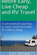 Retire Early, Live Cheap and RV Travel : Kay Bennett