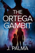 The Ortega Gambit : J. Palma