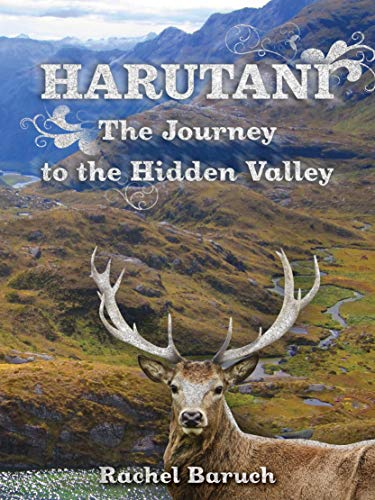 Haritani: The Journey to the Hidden Valley : Rachel Baruch
