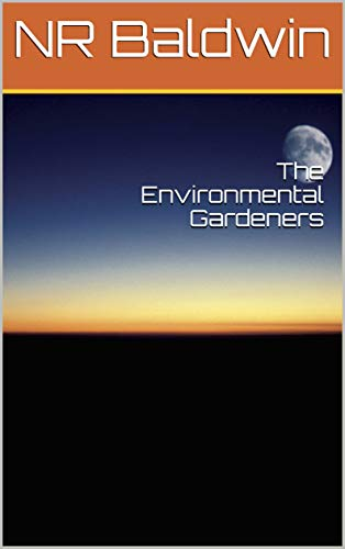 The Environmental Gardeners : NR Baldwin