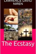 The Ecstasy : Lawrence David Niren