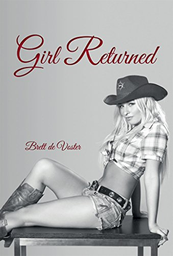 Girl Returned : Brett de Voster