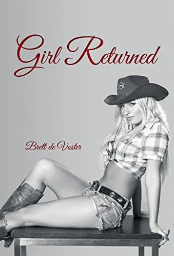 Girl Returned : Brett de Voster