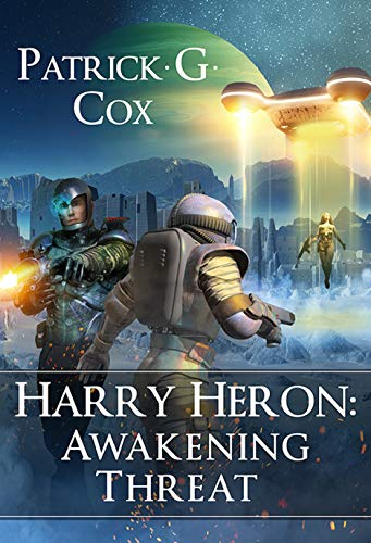 Harry Heron: Awakening Threat : Patrick G. Cox