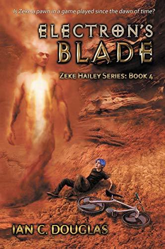 Electron's Blade : Ian C Douglas