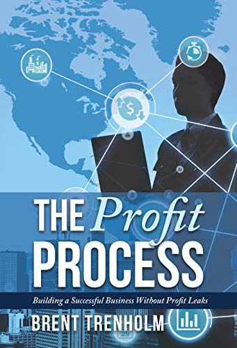 The Profit Process : Brent Trenholm