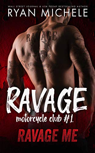 Ravage Me : Ryan Michele