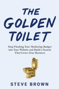 The Golden Toilet : Steve Brown