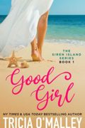 Good Girl : Tricia O'Malley