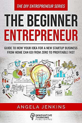 The Beginner Entrepreneur : Angela Jenkins