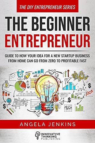 The Beginner Entrepreneur : Angela Jenkins