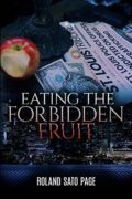 Eating the Forbidden Fruit : Roland Sato Page