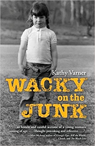 Wacky on the Junk : Kathy Varner