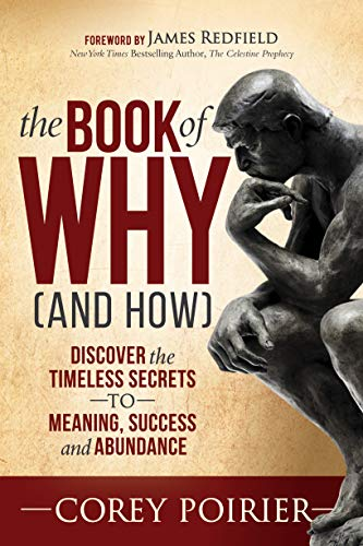 The Book of WHY (and HOW) : Corey Poirier