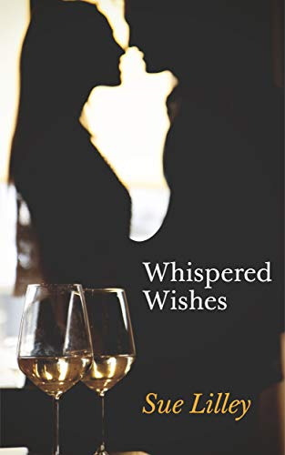 Whispered Wishes : Sue Lilley