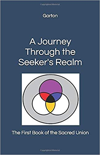 A Journey Through the Seeker's Realm : Dustin S Garton