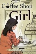 Coffee Shop Girl : Chris Waddington