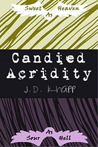 Candied Acridity : J.D. Knapp