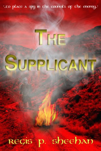 The Supplicant : Regis P. Sheehan