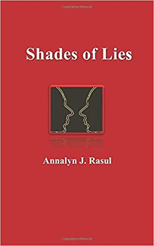Shades of Lies : Annalyn J. Rasul