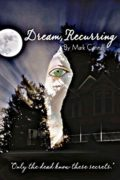 Dream, Recurring : Mark Canniff