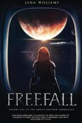 Freefall (Vol 1 of the Amalie Noether Chronicles) : Jana Williams