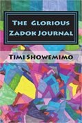 The Glorious Zadok Journal : Timi Showemimo